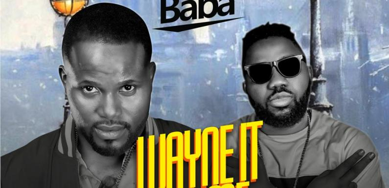 Video: Shayobaba – Wayne It For Me Ft Magnito