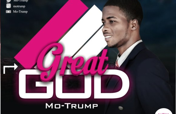 Music: Mo-Trump – Great God