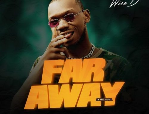 Music: Wise D – Far Away [4 Track EP]