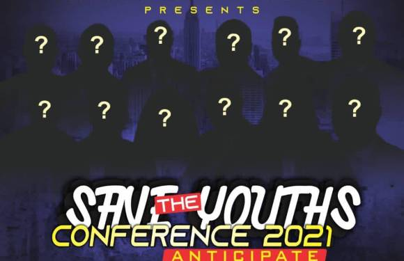 Plans commence for 'Save the Youths Conference' 2021 as organizers launches new segment (Details)