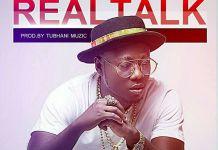 FlowKing Stone - Real Talk (Prod. By Tubhani Muzik)