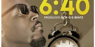 Kwaw Kese - 6:40 (Prod. By M.O.G Beatz)