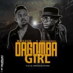Maccasio Ft. Mugeez – Dagomba Girl (Prod By MOG Beatz)