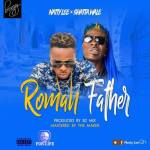 Natty Lee x Shatta Wale – Roman Father (Prod. By B2)
