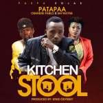 Patapaa Ft. Osahene Pablo x Shi Wayne – Kitchen Stool (Prod. By King Odyssey)