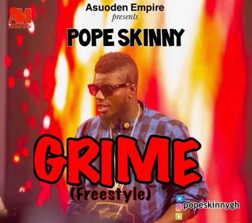 Pope Skinny – Grime (Freestyle)