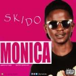 Skido – Monica (Kuami Eugene Cover) (Mixed by Fyber Beatz)