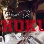 Vision DJ – Chuku ft. VVIP x Miyaki – Chuku (Official Video)