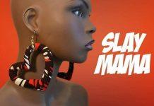 Atumpan - Slay Mama (Prod. By Dr Ray Beatz)