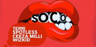 Star Boy ft. Wizkid X Terri X Spotless X Ceeza Milli - Soco (Prod. By Northboi)