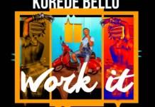 Korede Bello - Work It