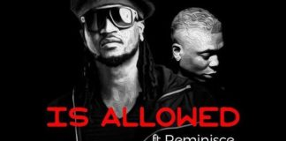 Rudeboy Ft Reminisce - Is Allowed