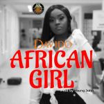 Davido – African Girl (Prod by Young John)