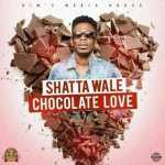 Shatta Wale – Chocolate Love (Prod. By Kims Media)