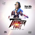 Next Release: Shatta Wale x Millitants – Thunder Fire (Prod by Beat Boy)