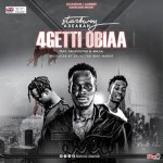 Starbwoy Adeabah ft 4Mula x VanjoeLynx – Forget Obia