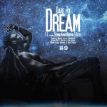 E.L ft Gemini, Nana Benyin & Boyd – Dare To Dream