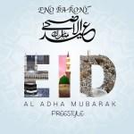 Eno Barony – Eid Al Adha Mubarak (Freestyle)
