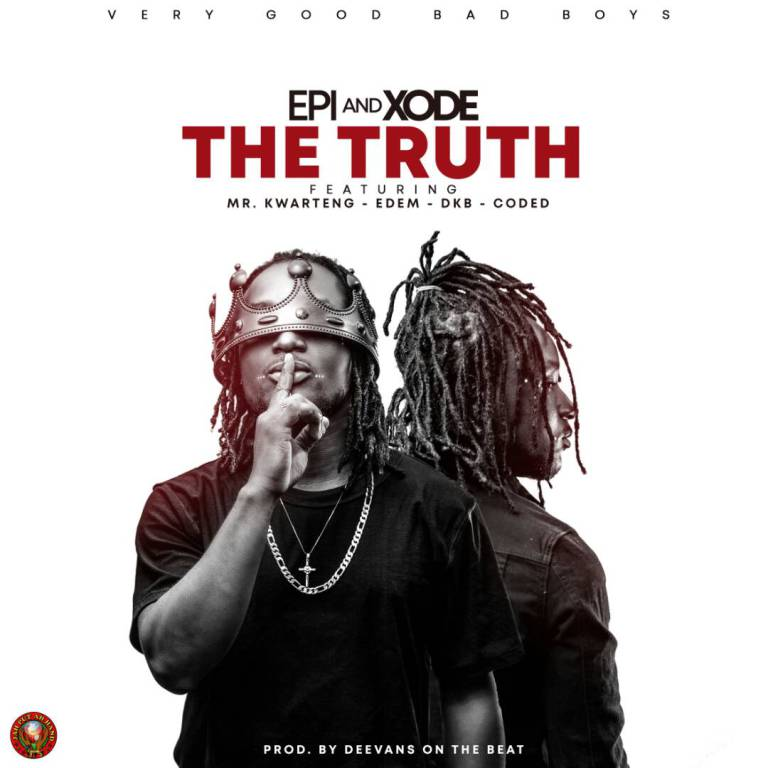 Epixode - The Truth Ft Mr.Kwarteng x Edem x DKB x Coded (Bullet Diss)