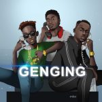 GuiltyBeatz x Mr Eazi x Joey B – Genging