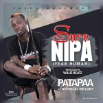 Patapaa ft Nicholas Melody – Suro Nipa (Prod By Willisbeatz)