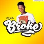 Fiifi Lattex – Broke (Prod by Jay Twist)