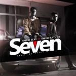 Kwesi Slay ft. Kwesi Arthur – Seven (Prod. by Tabil)