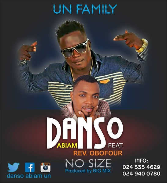 Danso Abiam ft Rev. Obofour - No Size (Prod by Big Mix)