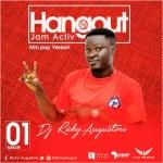 DJ Ricky Augustine – Hangout Jam Activ (Mix Ep.01)