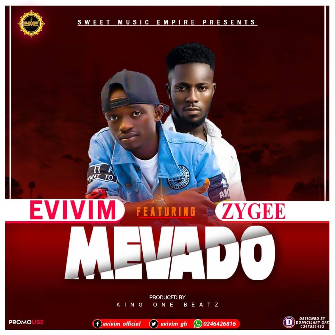 Next Release: Evivim ft. Zygee - Mevado