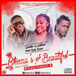 Kojo Kritical & Kissi Kantios – Ghanas Most Beautiful ft Lady Louisa