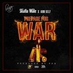 Next Release: Shatta Wale ft. Addi self – Prepare For War