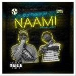 Next Release: DopeNation – Naami (Prod. by MOG Beatz)