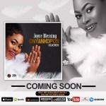 Next Release: Joyce Blessing – Onyankopon