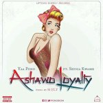 Yaa Pono Ft. Shuga Kwame – Ashawo Loyalty
