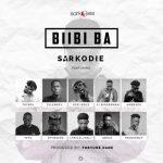 Sarkodie ft. Toyboi, Tulenkey, Kofi Mole, Frequency, Yeyo, Lyrical JoelJ, Amerado, 2fyngers, Obkay and CJ Biggerman – BiiBi Ba (Prod. by Fortune Dane)
