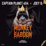 Captain Planet (4×4) ft Joey B – Monkey Dey Work Baboon Dey Chop
