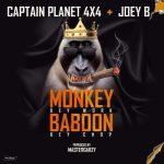 Captain Planet (4×4) ft Joey B – Monkey Dey Work Baboon Dey Chop