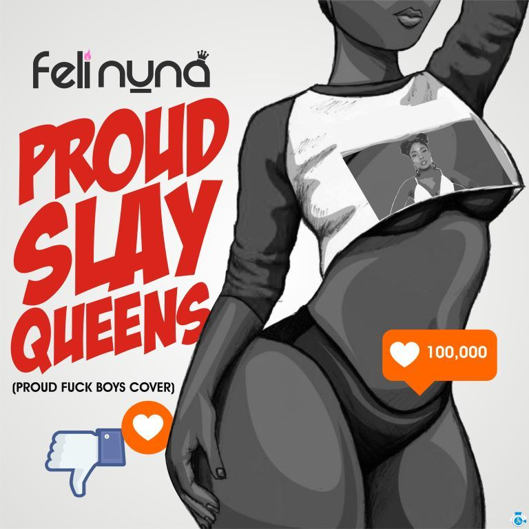 Feli Nuna - Proud Slay Queens