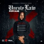 Popcaan – Unruly Law (Prod by DunWell Production)