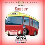 QiNG – Kwahu Easter (Prod. by Rocky)