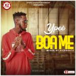 Ypee – Boa Me (Mixed by Sickbeatz)