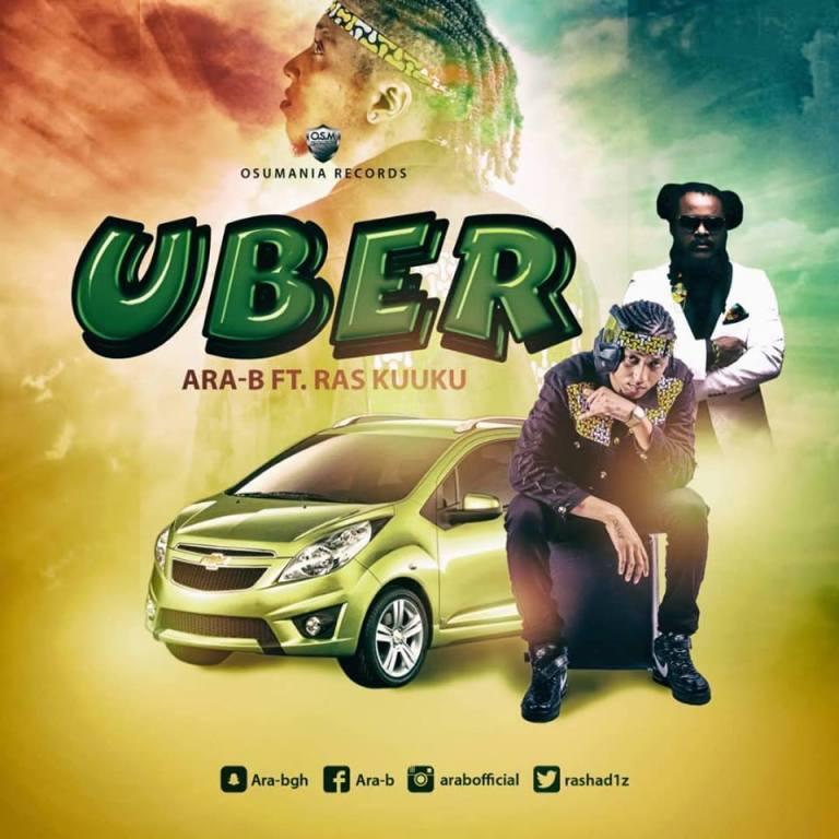 """Ara-B - """"Uber"""" ft Ras Kuuku"""