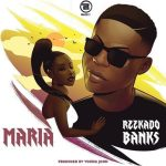 Reekado Banks – Maria (Prod by Young John)