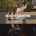 """Rocky Dawuni Ft. StoneBwoy – """"Wickedest Sound"""""""