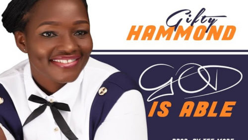 Gifty Hammond God Is Able