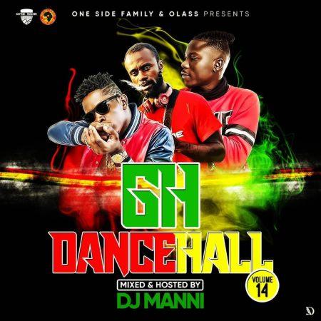 DJ Manni - GH Dancehall Vol 14