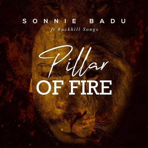 pillar of fire sonnie badu