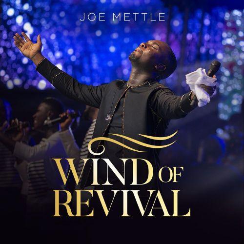 Joe Mettle – Wind of Revival (Full Album)