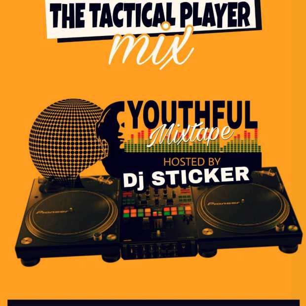 Youthful Life Mixtape (Hosted by DJ Sticker)